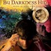 By Darkness Hid (Blood of Kings)
