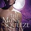 The Mane Squeeze (Pride)
