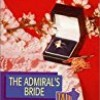 The Admiral's Bride (Tall, Dark & Dangerous)