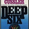 Deep Six (Dirk Pitt Adventures)