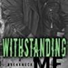 Withstanding Me (Breakneck)