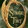 The Smoke Thief (The Drakon)