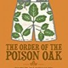 The Order of the Poison Oak (Volume 2)