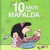 10 anos con Mafalda