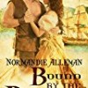 Bound by the Buccaneer (Pirates of the Jolie Rouge)
