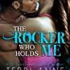 The Rocker Who Holds Me (The Rocker)