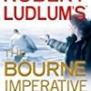 The Bourne Imperative (Jason Bourne Series)