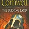 The Burning Land (Saxon Tales)