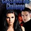 Cassandra's Challenge (Challenge Series)