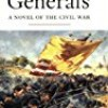 Gods and Generals (The Civil War Trilogy)