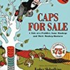 Caps for Sale: A Tale of a Peddler