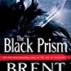 The Black Prism (Lightbringer Series)