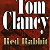 Red Rabbit (A Jack Ryan Novel)