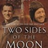 Two Sides of the Moon
