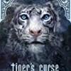 Tiger's Curse (The Tiger Saga)