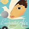 Enchanted Air: Two Cultures, Two Wings