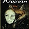The Fox Woman (Love/War/Death)