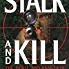 Stalk and Kill
