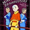 Mindbenders and Brainbusters