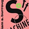 The Soft Machine (The Nova Trilogy)