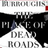 The Place of Dead Roads (The Red Night Trilogy)