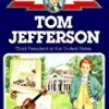 Thomas Jefferson: Third President of the United States