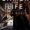 Gamer for Life (Alpha World)