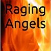 Raging Angels: A Vampire Story