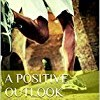 A Positive Outlook