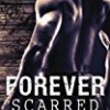 Forever Scarred (Scarred Series)