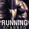 Running Scarred (Scarred)