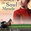 When the Soul Mends (Sisters of the Quilt)