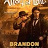 The Alloy of Law (Mistborn Series)