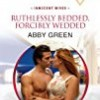 Ruthlessly Bedded, Forcibly Wedded (Innocent Wives Series)