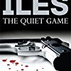 The Quiet Game (Penn Cage Novels Series)