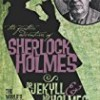 Dr. Jekyll and Mr. Holmes (Further Adventures of Sherlock Holmes)