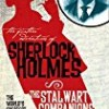 The Stalwart Companions (Further Adventures of Sherlock Holmes)