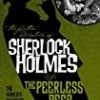 The Peerless Peer (Further Adventures of Sherlock Holmes)