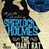 The Giant Rat of Sumatra (Further Adventures of Sherlock Holmes)