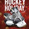 A Very Merry Hockey Holiday (The Assassins Series)