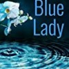 Blue Lady (The Angelica Mason Series)