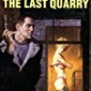 The Last Quarry (Hard Case Crime)