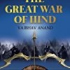 The Great War of Hind (The Legend of Ramm)