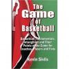The Game of Basketball: Basketball Fundamentals