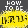 [TUTORIAL] How to Be Everything