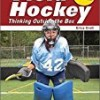 Field Hockey: Thinking Outside The Box