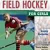 Winning Field Hockey for Girls