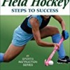 Field Hockey: Steps to Success