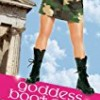 Goddess Boot Camp (Oh. My. Gods.)