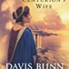 The Centurion's Wife (Acts of Faith)